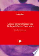Cancer Immunotherapy And Biological Cancer Treatments Book PDF