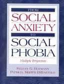 From Social Anxiety to Social Phobia