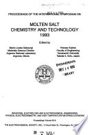 Proceedings of the International Symposium on Molten Salt Chemistry and Technology 1993 Book