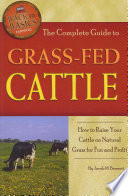 The Complete Guide To Grass Fed Cattle