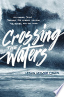 Crossing the Waters