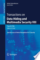 Transactions on Data Hiding and Multimedia Security VIII Book
