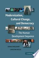 Modernization, Cultural Change, and Democracy