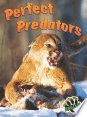 Perfect Predators