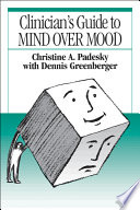 Clinician s Guide to Mind Over Mood  First Edition