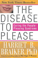The Disease to Please