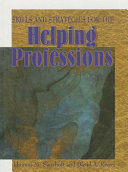 Skills and Strategies for the Helping Professions