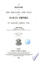 """""""The History of the Decline and Fall of the Roman Empire"""" by Edward Gibbon"""