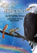 Birding And Mysticism Volume 2