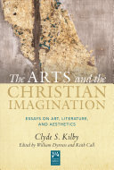 The Arts And The Christian Imagination