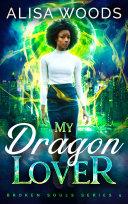 My Dragon Lover (Broken Souls 5) Pdf/ePub eBook