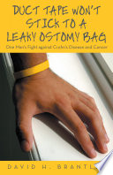 Duct Tape Won   t Stick to a Leaky Ostomy Bag Book