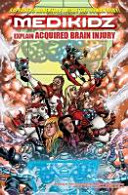 Medikidz Explain Acquired Brain Injury