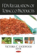 Fda Regulation Of Tobacco Products Book PDF