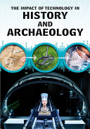 Impact of Technology in History and Archaeology
