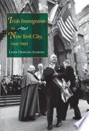 Irish Immigrants in New York City  1945 1995