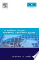 The benefits of e business performance measurement systems