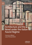 Pdf Architecture and the Novel Under the Italian Fascist Regime