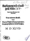 Außlegung deß Evangelii Luce XV. Amm dritten Sontage nach Trinitatis. Vom verlornen Schaaffe