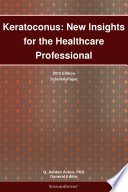 Keratoconus  New Insights for the Healthcare Professional  2012 Edition Book
