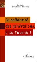 Pdf La solidarité des générations, c'est l'avenir ! Telecharger