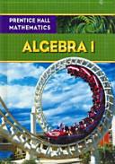 Prentice Hall Mathematics, Algebra 1