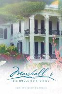 Marshall's Big House on the Hill Book