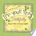 Eat Your Peas Faithfully