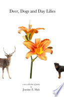 Deer, Dogs and Day Lilies