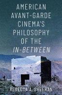 American Avant-Garde Cinema's Philosophy of the In-Between Pdf/ePub eBook