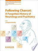 Following Charcot
