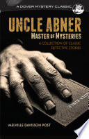 Free Uncle Abner, Master of Mysteries Read Online