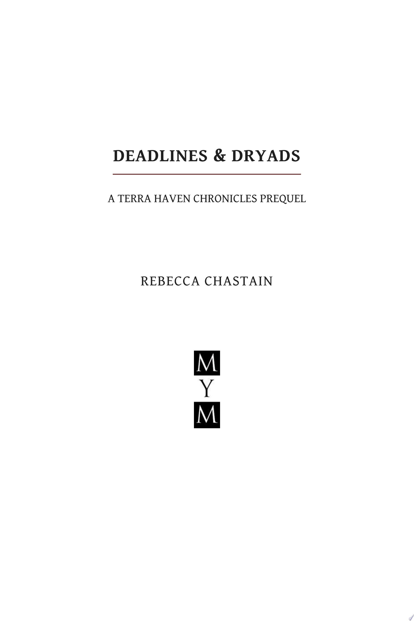 Deadlines   Dryads