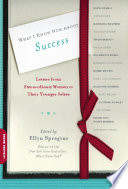 What I Know Now About Success