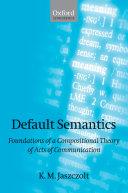 Default Semantics