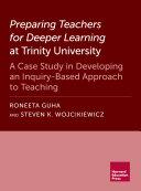 Preparing Teachers for Deeper Learning at Trinity University