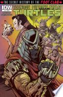 Teenage Mutant Ninja Turtles The Secret History Of The Foot Clan 1 Book PDF