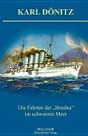 """Die Fahrten der """"Breslau"""" im Schwarzen Meer"""