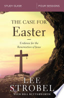 The Case for Easter Study Guide Book
