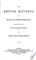 The British Minstrel  and Musical and Literary Miscellany Book