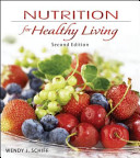 Combo  Nutrition for Healthy Living with Dietary Guidelines 2011 Update Includes MyPlate  Healthy People 2020 and Dietary Guidelines for Americans 2010 Book
