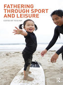 Fathering Through Sport and Leisure
