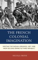 The French Colonial Imagination Pdf/ePub eBook