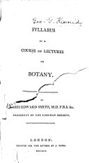 Syllabus of a Course of Lectures on Botany