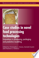 Case Studies In Novel Food Processing Technologies Book PDF