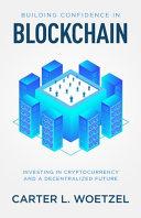 Building Confidence in Blockchain