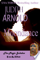 Moondance: A single mother. A long-lost lover. A magic song.