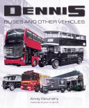 Dennis Buses and Other Vehicles