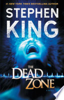 """""""The Dead Zone"""" by Stephen King"""