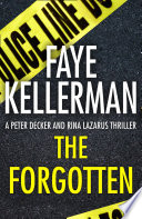 The Forgotten  Peter Decker and Rina Lazarus Series  Book 13